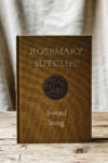 Rosemary Sutcliff, Sword Song - Slightly Foxed Cubs