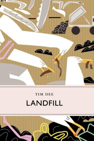Tim Dee, Landfill