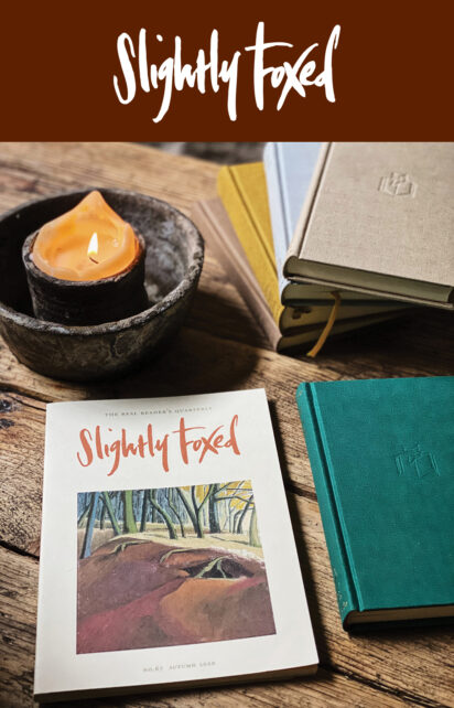 New this Autumn | Issue 67 of Slightly Foxed magazine