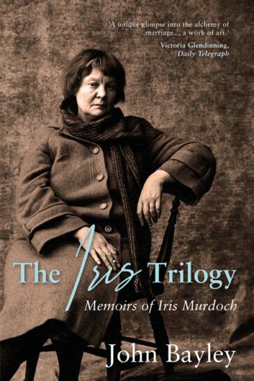 John Bayley, The Iris Trilogy: Memoirs of Iris Murdoch