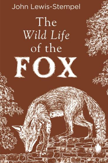 John Lewis-Stempel, The Wild Life of the Fox