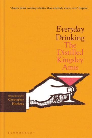 Kingsley Amis, Everyday Drinking
