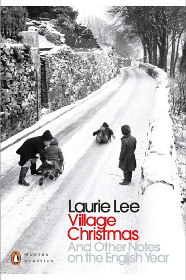 Laurie Lee, Village Christmas and Other Notes on the English Year