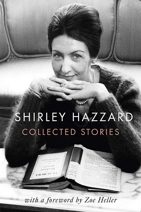 The Collected Stories of Shirley Hazzard