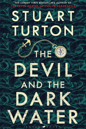 Stuart Turton, The Devil and the Dark Water