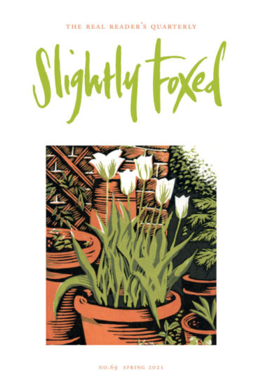 Slightly Foxed Issue 69 Spring 2021