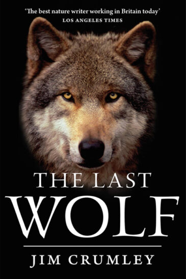 Jim Crumley, The Last Wolf