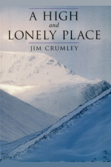 Jim Crumley, A High and Lonely Place
