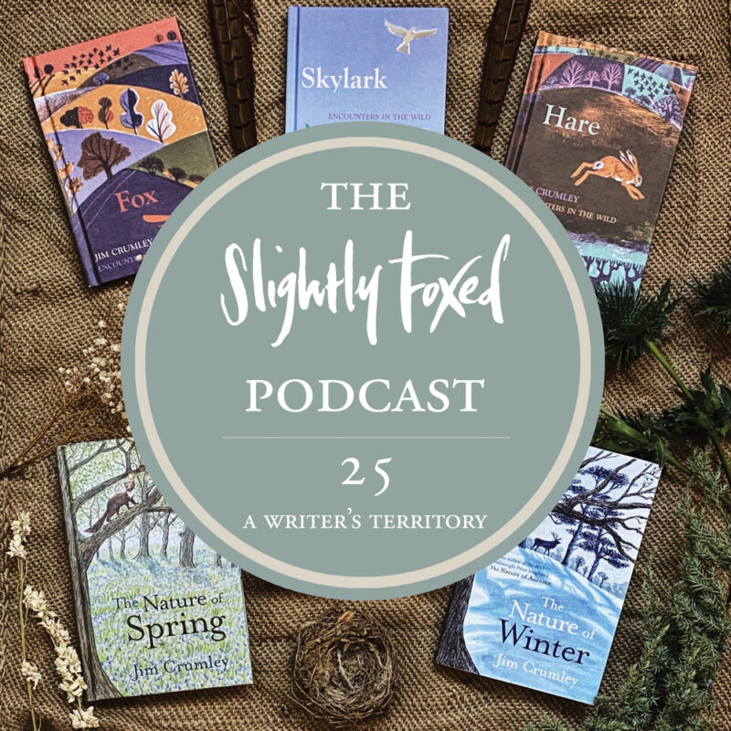 Foxed Pod Episode 25 | A Writer's Territory