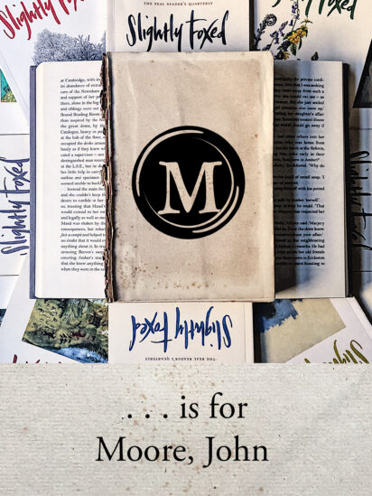 Slightly Foxed Magazine Archives | M is for Moore, John | The Blue Field