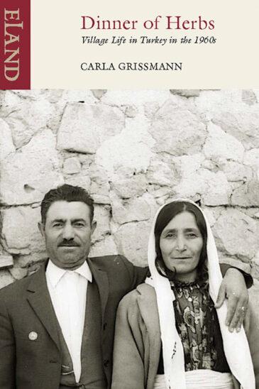 Carla Grissman, Dinner of Herbs | Eland Books