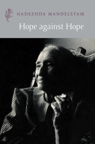 Nadezhda Mandelstam, Hope against Hope