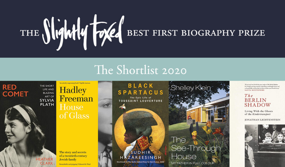 Slightly Foxed Best First Biography Prize Shortlist 2020