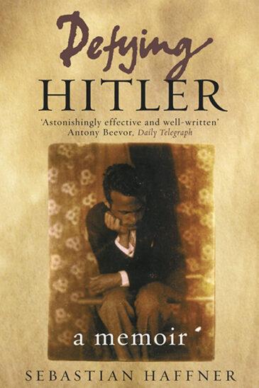 Sebastian Haffner, Defying Hitler