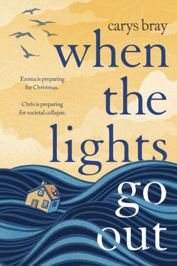 Carys Bray, When the Lights Go Out