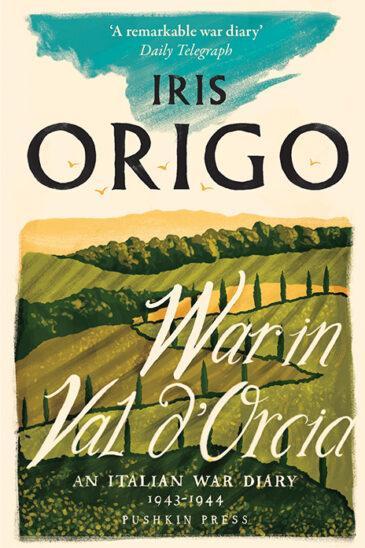 Iris Origo, War in Val D'Orcia