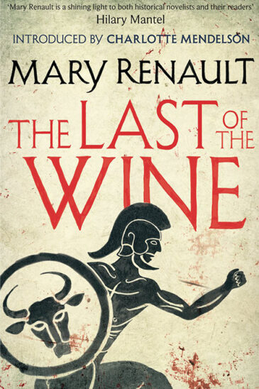 Mary Renault, The Last of the Wine