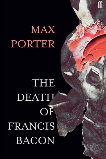 Max Porter, The Death of Francis Bacon