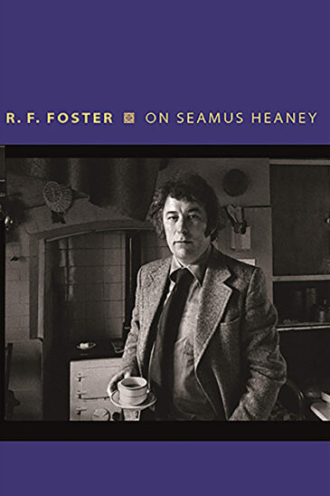 R. F. Foster, On Seamus Heaney