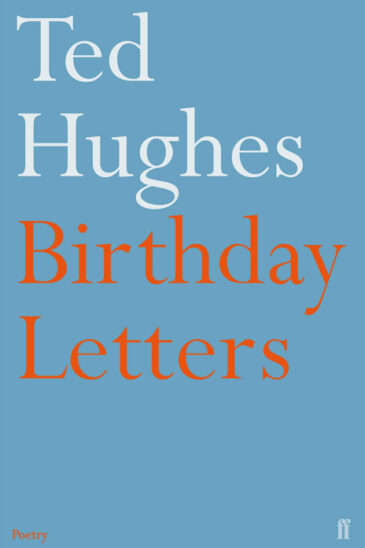 Ted Hughes, Birthday Letters