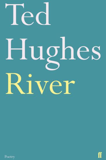 Ted Hughes, River
