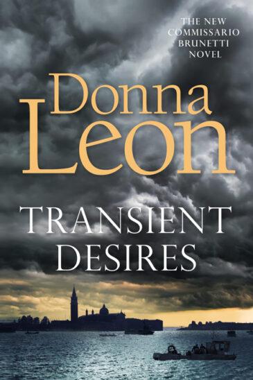 Donna Leon, Transient Desires