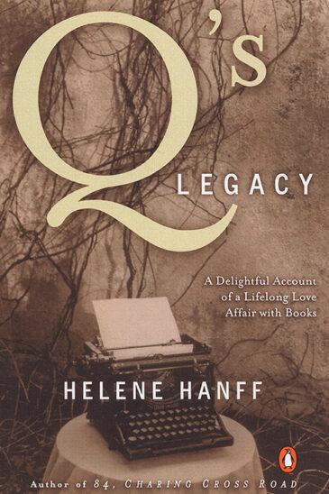 Helene Hanff, Q's Legacy