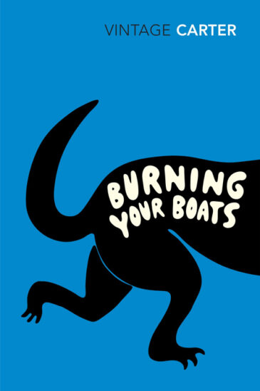 Angela Carter, Burning Your Boats: Collected Short Stories