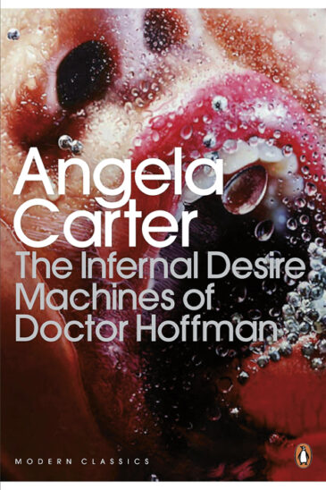 Angela Carter, The Infernal Desire Machines of Doctor Hoffman