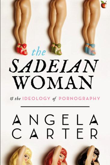 Angela Carter, The Sadeian Woman