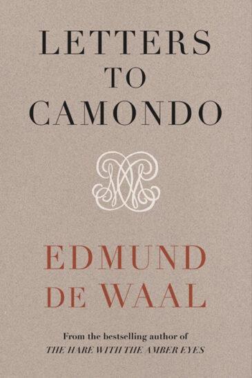 Edmund de Waal, Letters to Camondo