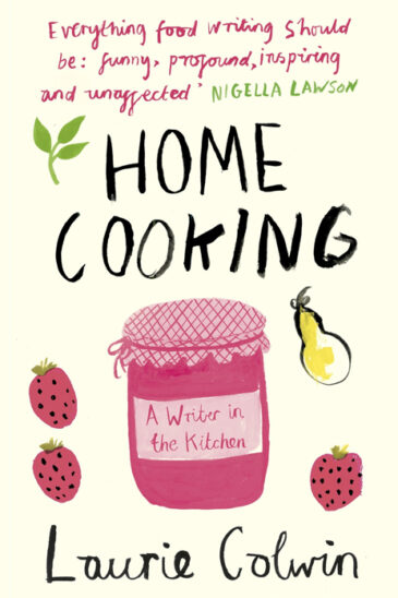 Laurie Colwin, Home Cooking
