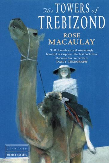 Rose Macaulay, The Towers of Trebizond