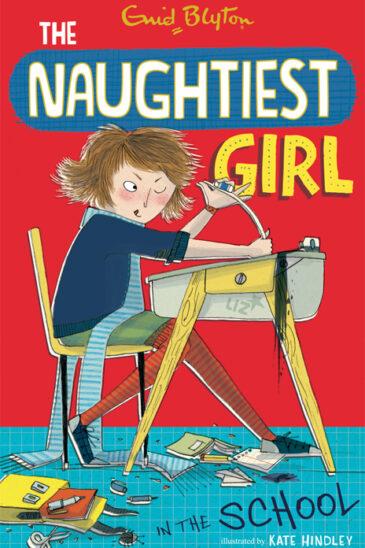 Enid Blyton, The Naughtiest Girl in the School