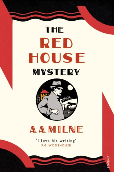 A. A. Milne, The Red House Mystery - Slightly Foxed