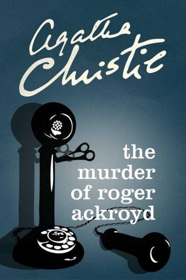 Agatha Christie, The Murder of Roger Ackroyd, Poirot