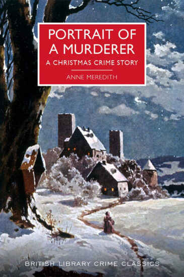 Anne Meredith, Portrait of a Murderer: A Christmas Crime Story