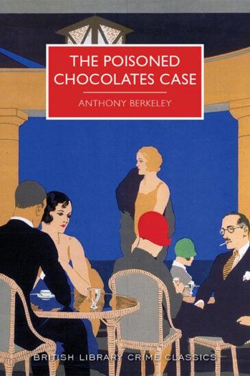 Anthony Berkeley, The Poisoned Chocolates Case