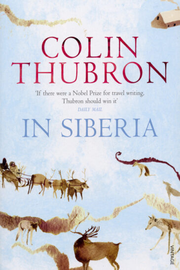 Colin Thubron, In Siberia