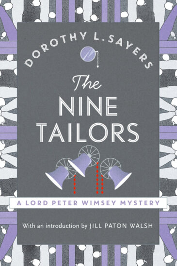 Dorothy L. Sayers, The Nine Tailors: Lord Peter Wimsey - Slightly Foxed