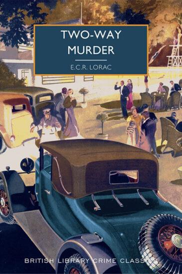 E. C. R. Lorac, Two-Way Murder