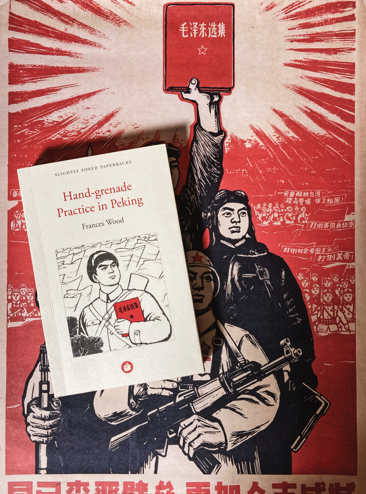 Frances Wood, Hand-grenade Practice in Peking Slightly Foxed bookshelves summer read