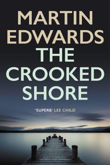 Martin Edwards, The Crooked Shore - Slightly Foxed