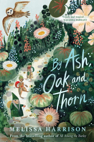 Melissa Harrison, By Ash, Oak and Thorn