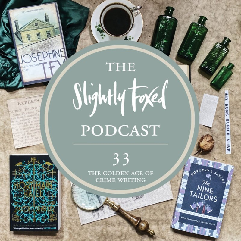 Foxed Pod Episode 33 | The Golden Age of Crime Writing