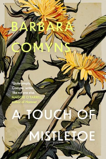 Barbara Comyns, A Touch of Mistletoe