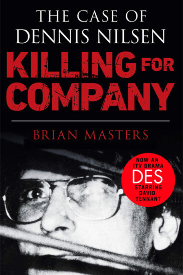Brian Masters, Killing for Company: The Case of Dennis Nilsen