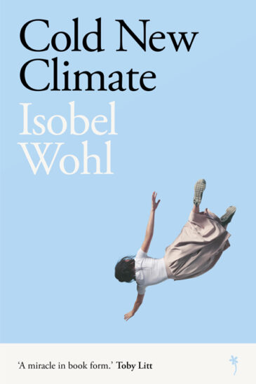 Isobel Wohl, Cold New Climate, Weatherglass Books