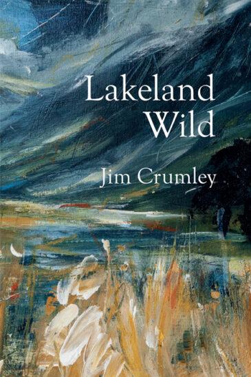 Jim Crumley, Lakeland Wild