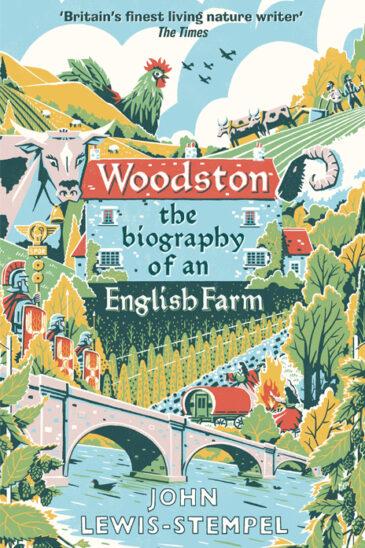 John Lewis-Stempel, Woodston: The Biography of an English Farm